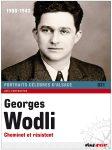 Georges Wodli – Cheminot et Résistant – 1900-1943